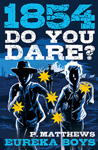 1854 Do You Dare? Eureka Boys