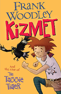 Kizmet and the Case of The Tassie Tiger