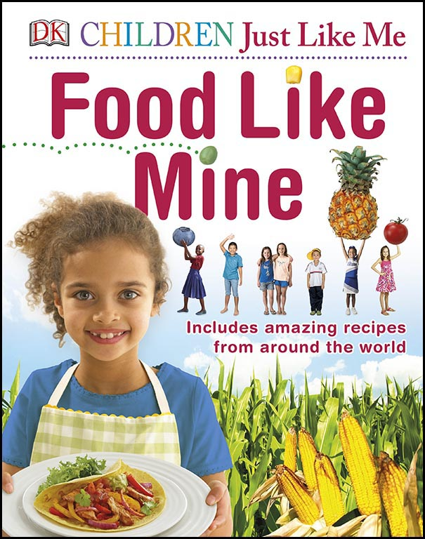 Food Like Mine - Children Just Like Me