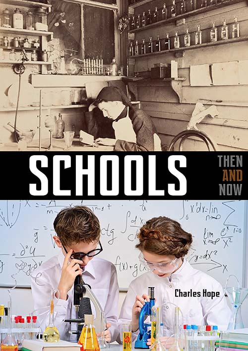 Schools: Then And Now
