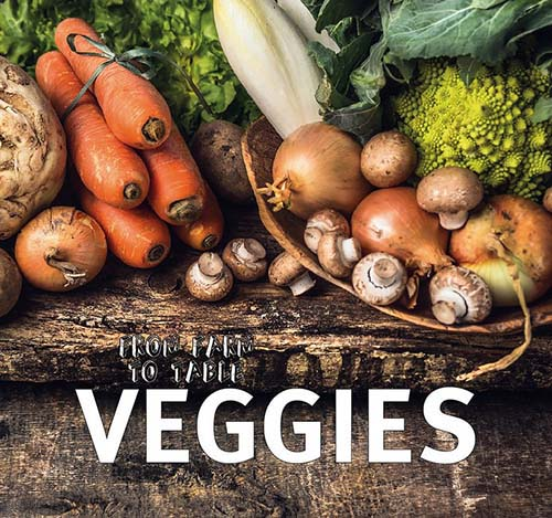 Veggies - From Farm to Table