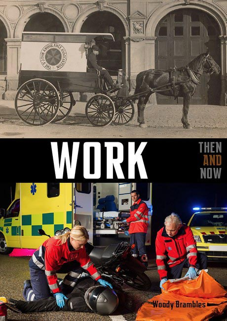 Work - Then & Now