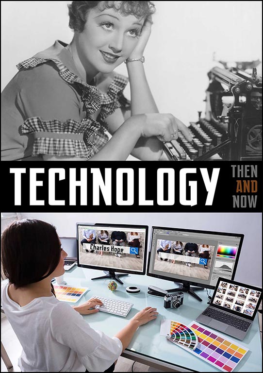 Technology: Then & Now