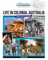 Life in Colonial Australia - Australian Geographic
