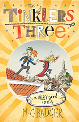 A Very Good Ideas: The Tinklers Three # 1