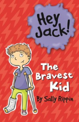 The Bravest Kid - Hey Jack!