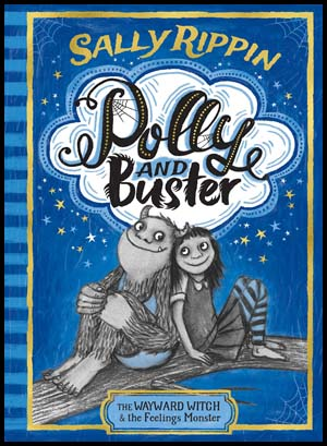 Polly and Buster - The Wayward Witch and the Feelings Monster