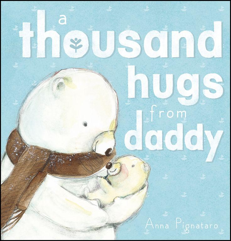 Thousand Hugs from Daddy