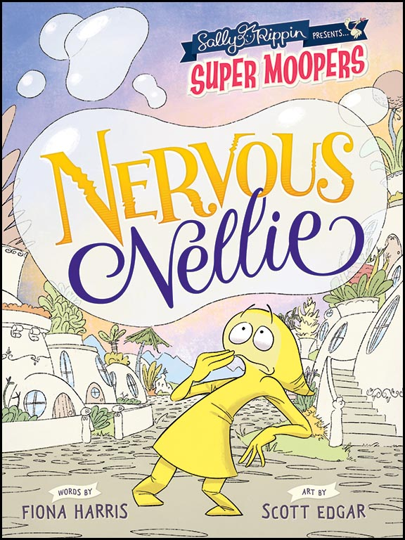 Super Moopers: Nervous Nellie