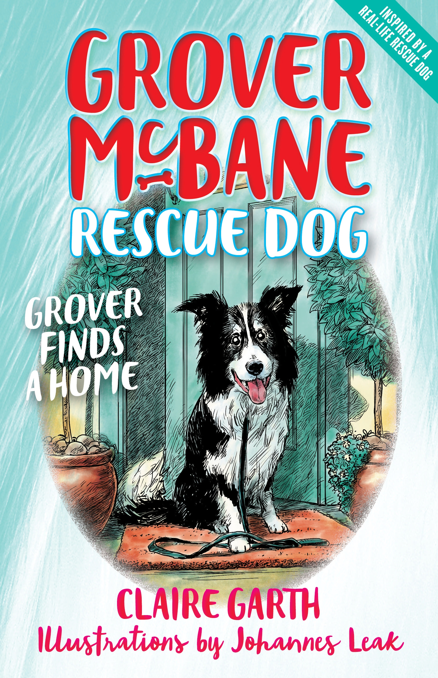 Grover McBane, Rescue Dog: Grover Finds a Home