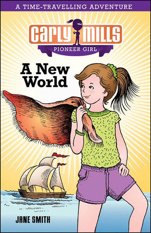 Carly Mills Pioneer Girl - A New World