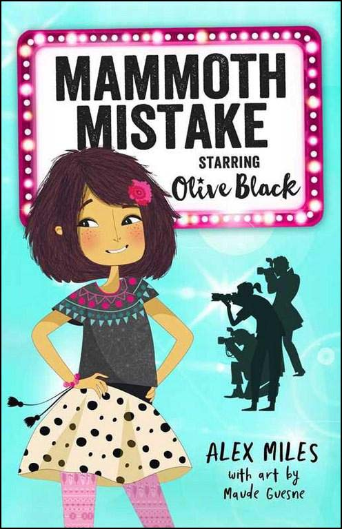 Mammoth Mistake, Starring Olive Black
